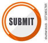 submit flat design orange round ... | Shutterstock .eps vector #1071801785