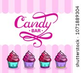 candy bar handdrawn lettering... | Shutterstock .eps vector #1071889304