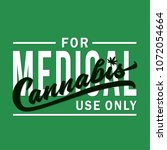 medical cannabis.  vector and... | Shutterstock .eps vector #1072054664
