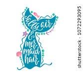 salty air and mermaid hair....   Shutterstock .eps vector #1072293095