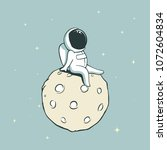 funny astronaut sits on the... | Shutterstock .eps vector #1072604834