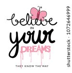 believe in your dreams... | Shutterstock .eps vector #1072646999