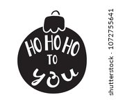 ho ho ho to you quote in... | Shutterstock . vector #1072755641
