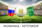 fifa cup. russia vs saudi... | Shutterstock . vector #1072766429
