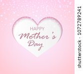 happy mother's day greeting... | Shutterstock .eps vector #1072789241