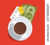 cup with coffee  cash and coins ...   Shutterstock .eps vector #1073008607