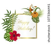tropical frame floral summer... | Shutterstock .eps vector #1073366441