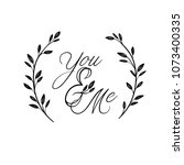 ou and me hand lettering... | Shutterstock .eps vector #1073400335