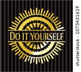 do it yourself shiny badge | Shutterstock .eps vector #1073431619