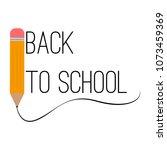 back to school | Shutterstock .eps vector #1073459369