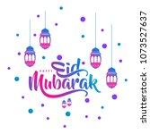 eid mubarak calligraphy with... | Shutterstock .eps vector #1073527637