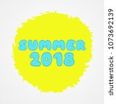 yellow and blue summer 2018... | Shutterstock .eps vector #1073692139