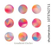 round gradient set of vibrant... | Shutterstock .eps vector #1073762711