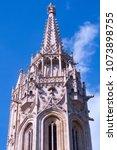 a fragment the matthias church... | Shutterstock . vector #1073898755