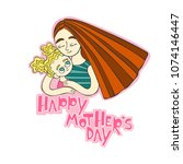 happy mother's day. mom and... | Shutterstock .eps vector #1074146447