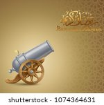 ramadan greeting background... | Shutterstock .eps vector #1074364631