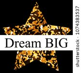 dream big postcard with golden... | Shutterstock .eps vector #1074383537