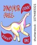 typography slogan with dinosaur ... | Shutterstock .eps vector #1074485321