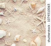 top view of shells on beach...   Shutterstock . vector #1074510065