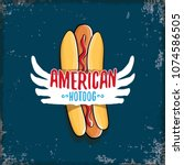 vector cartoon american hotdog... | Shutterstock .eps vector #1074586505