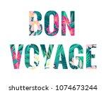 bon voyage lettering. retro... | Shutterstock .eps vector #1074673244
