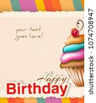 birthday card with cupcake.... | Shutterstock .eps vector #1074708947