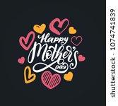happy mother's day  vector hand ... | Shutterstock .eps vector #1074741839