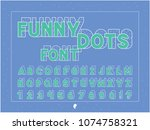 funny dots bold font. vector... | Shutterstock .eps vector #1074758321