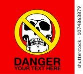vector skull danger sign   Shutterstock .eps vector #1074863879