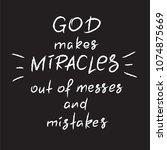 god makes miracles out of... | Shutterstock .eps vector #1074875669