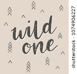 wild one brush calligraphy with ... | Shutterstock .eps vector #1074906227
