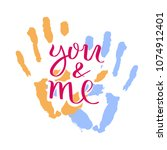 you and me. hand drawn... | Shutterstock .eps vector #1074912401