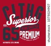superior denim  vintage urban... | Shutterstock .eps vector #1075024907