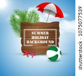 summer holiday on vintage wood... | Shutterstock .eps vector #1075077539