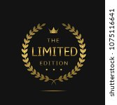limited edition label. golden... | Shutterstock . vector #1075116641
