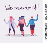 we can do it. feminine concept... | Shutterstock .eps vector #1075185185