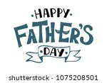 handlettering happy father's... | Shutterstock .eps vector #1075208501