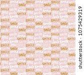 smile lettering seamless... | Shutterstock .eps vector #1075429319