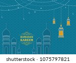 ramadan kareem greeting... | Shutterstock .eps vector #1075797821