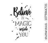 believe in magic. inspirational ... | Shutterstock .eps vector #1075866731