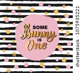 some bunny is one text isolated ... | Shutterstock .eps vector #1075935221
