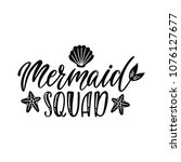 i'd rather be a mermaid. hand... | Shutterstock .eps vector #1076127677