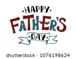 handlettering happy father's... | Shutterstock .eps vector #1076198624