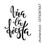 viva la fiesta. hand drawn... | Shutterstock .eps vector #1076287667