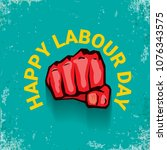 1 may happy labour day vector...   Shutterstock .eps vector #1076343575