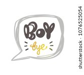 boy bye. logo  icon and label... | Shutterstock .eps vector #1076525054