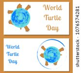 world turtle day. reptile... | Shutterstock .eps vector #1076574281