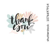 brush lettering quote thank you ... | Shutterstock .eps vector #1076697914