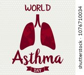world asthma day card or... | Shutterstock .eps vector #1076710034