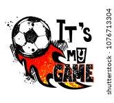 football t shirt design. it's... | Shutterstock .eps vector #1076713304
